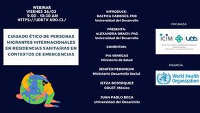 Webinar: Cuidado ético de personas migrantes internacionales en residencias sanitarias - UDD