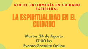 Re de Enfermería en Cuidado Espiritual / La Espiritualidad en el Cuidado