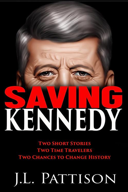 Saving Kennedy (eBook)