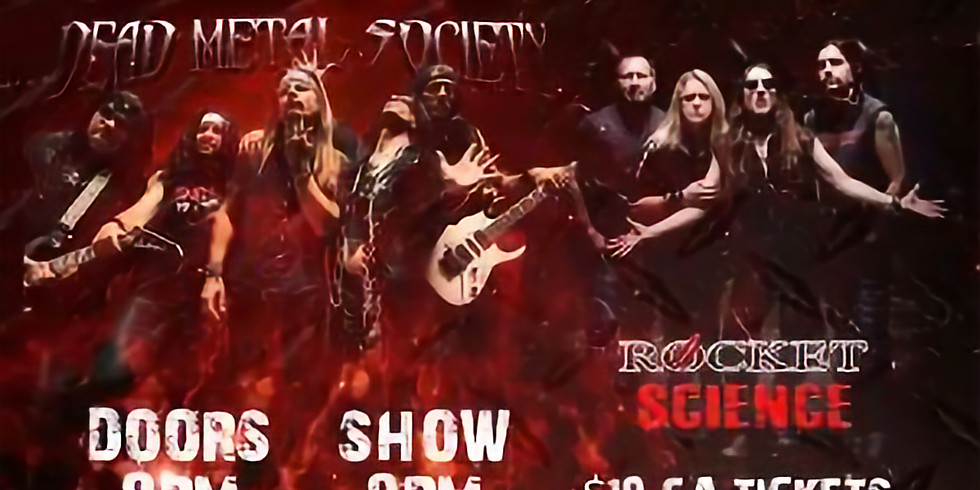 Rocket Science and Dead Metal Society