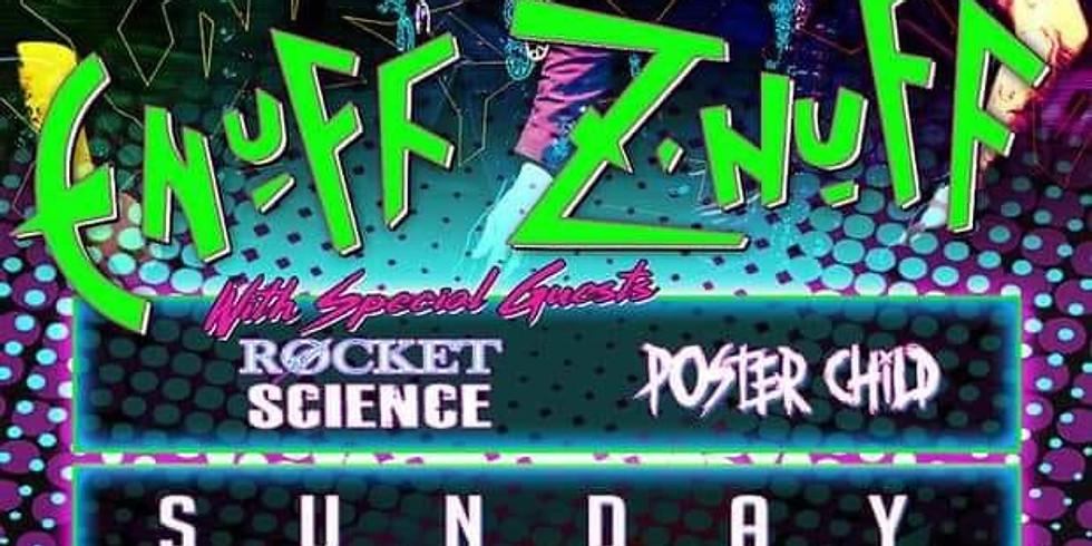 Rocket Science with Enuff Z'Nuff