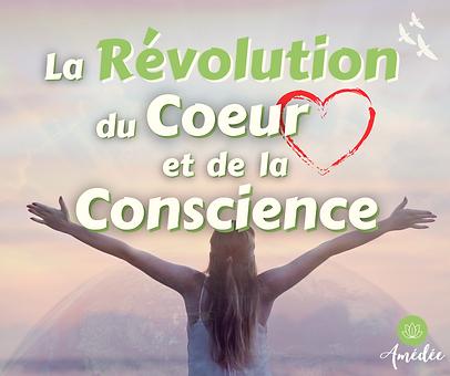 la-révolution-du-coeur-et-de-la-conscie