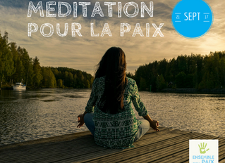 Méditation pour la Paix • 21 septembre 2017