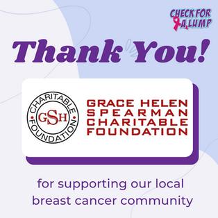 Thank You Grace Helen Spearman Charitable Foundation!