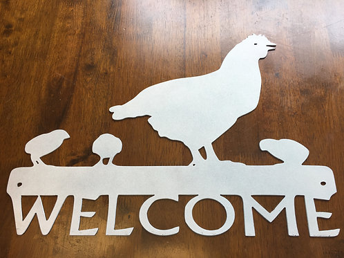Welcome Chicken Sign