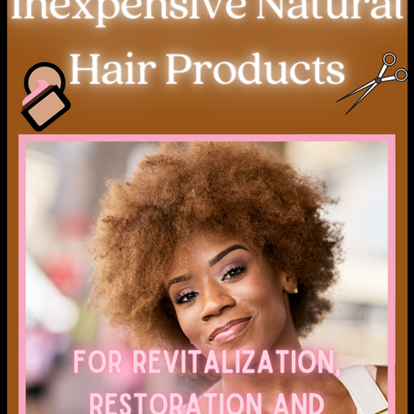 Best Natural Hair Products🧴