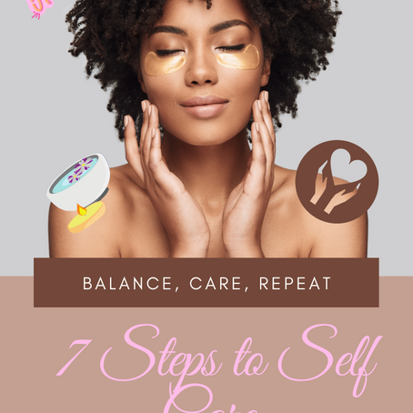 7 Steps to Self Care🧘