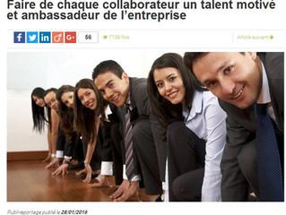 Faire de chaque collaborateur un talent motivé et ambassadeur de l'entreprise