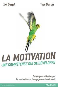 Guide pour développer la motivation et l'engagement au travail