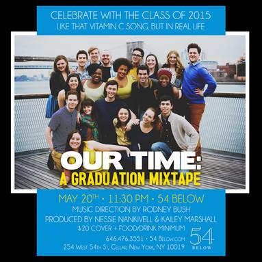 Our Time: a Graduation Mixtape