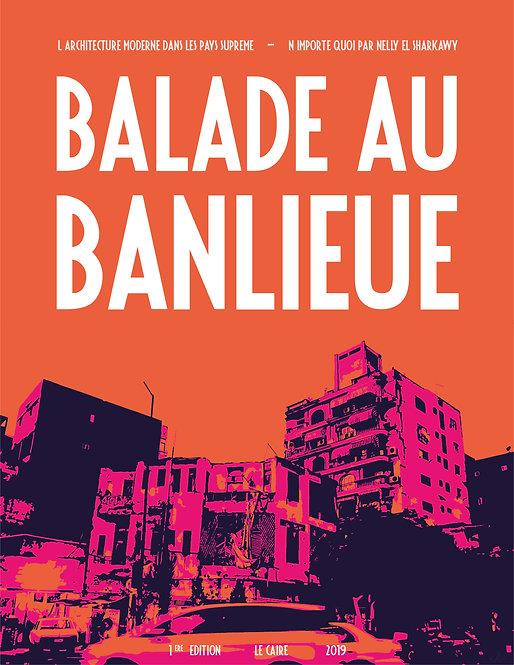 Ballade au Banlieue