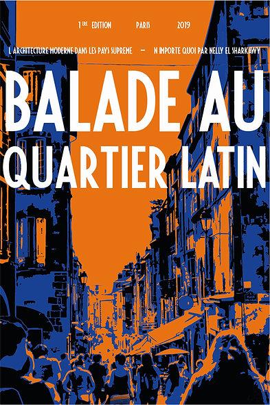 Ballade au Quartier Latin