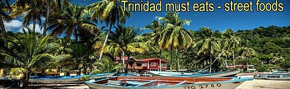 Trinidad must-eat street foods