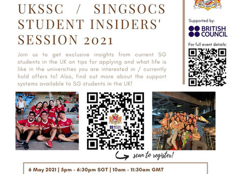 2021 UKSSC/SingSoc Student Insiders' Session, proudly supported by the British Council