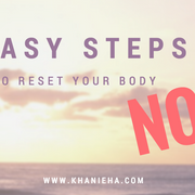 7 Easy Steps To Reset Your Body Now