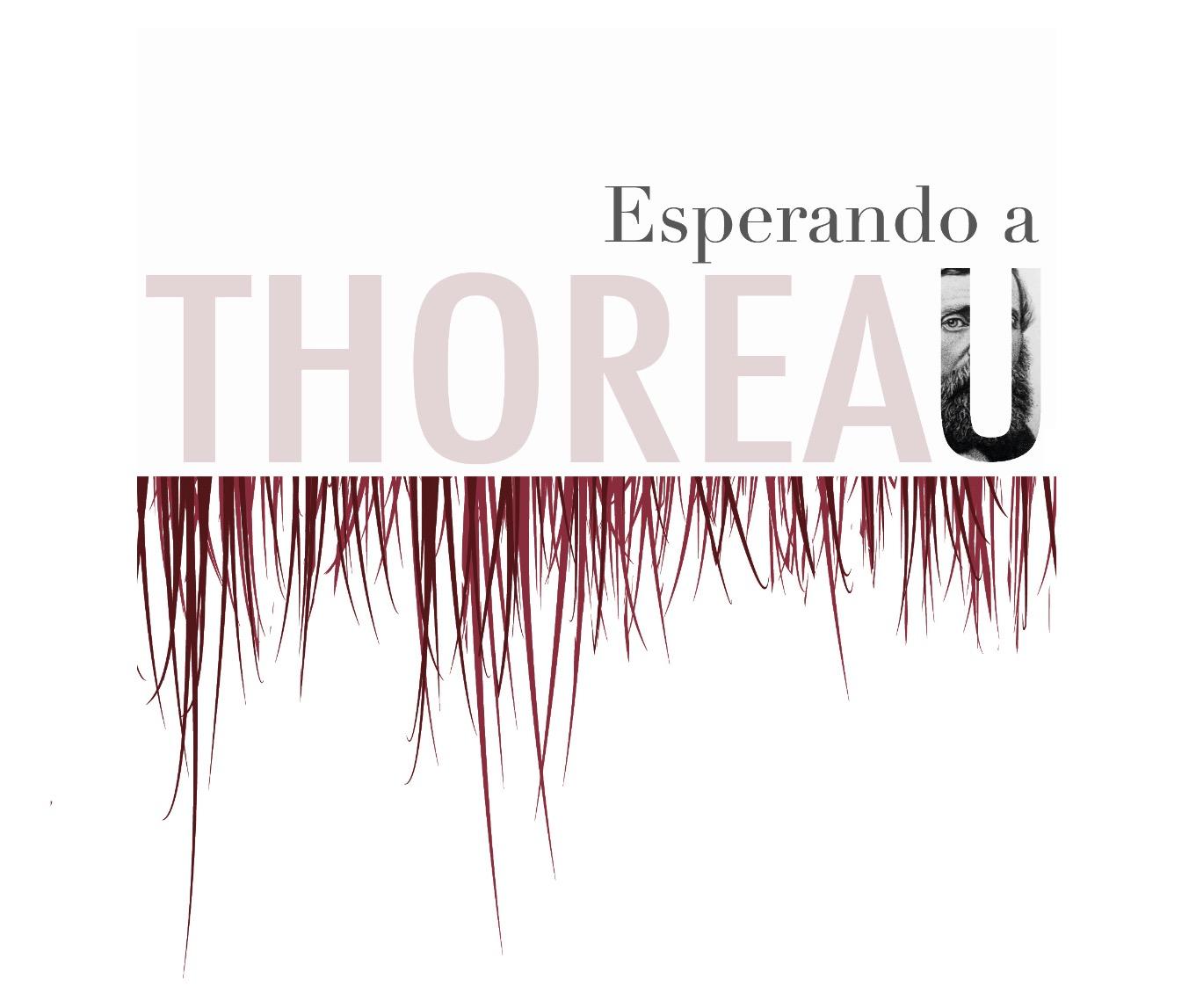 Esperando a Thoreau