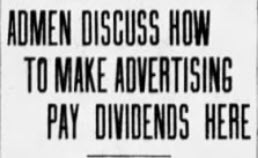 Admen-Discuss-How-To-Make-Advertising-Pay-Dividends-Here