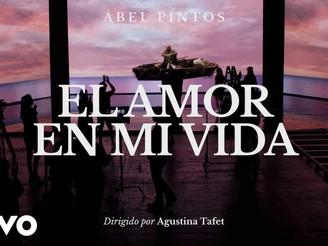 """Abel Pintos presenta el tema """"El amor en mi vida"""" y su videoclip"""