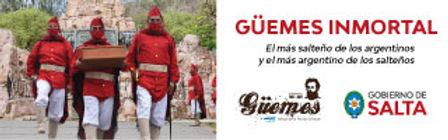 Güemes Inmortal 200 Años Bicentenario - Gobierno de la Provincia de Salta