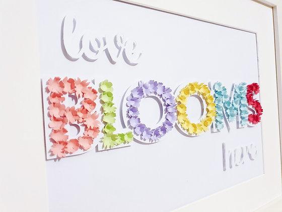 Love BLOOMS Here Paper Sculpture