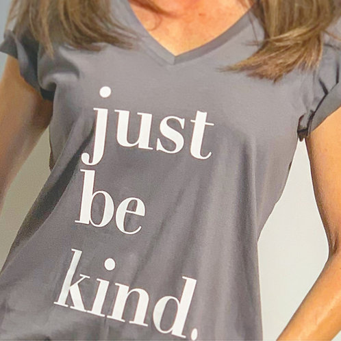 Women's V-Neck Just Be Kind Slogan T-Shirt