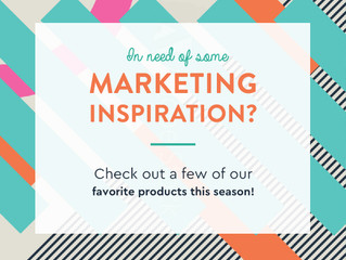 In Need of Some Marketing Inspiration?