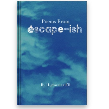 Poems From Escape-ish
