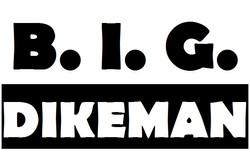 B.I.G Dikeman