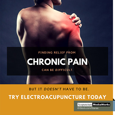Chronic pain? Try electroacupuncture today!