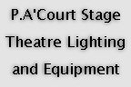 P.A.Court Stage Theatre Lighting and
