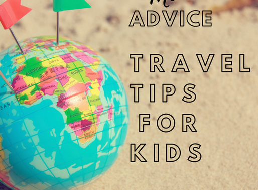 A Little Bit of Travel Advice For Kids From a Worried Mom-