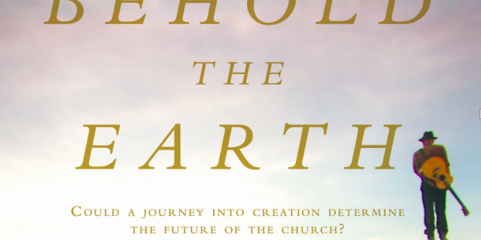 Behold the Earth: Free Movie Screening