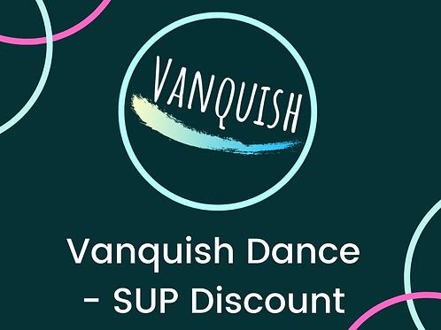 Vanquish Dance- SUP Discount