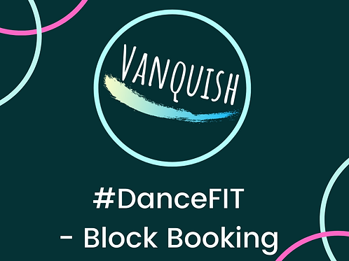 #DanceFIT -Block Booking
