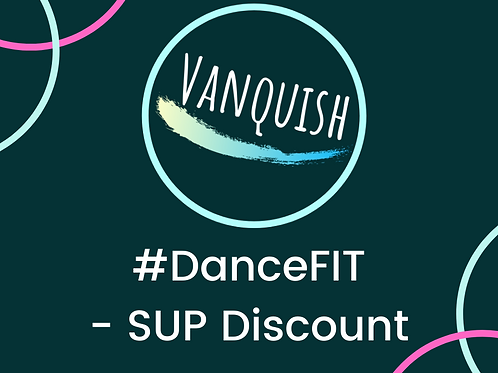 #DanceFIT - SUP Discount