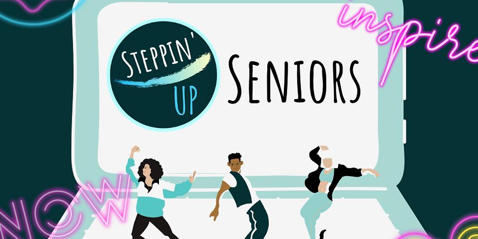 Steppin' UP Seniors- Glow UP and Shine!