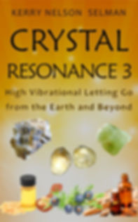 Crystal Resonance: Letting Go with Gifts from the Earth and Beyond