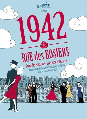 1942, RUE DES ROSIERS