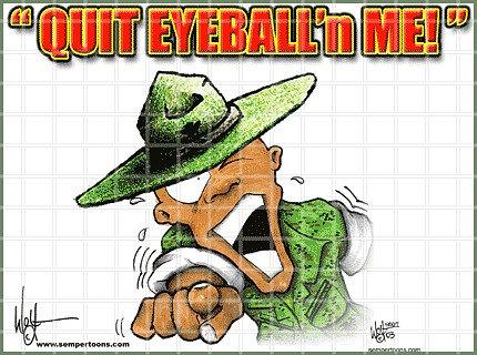 Quit Eyeball_n me