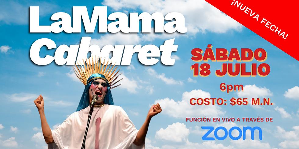 La Mama, Cabaret (Función por ZOOM)
