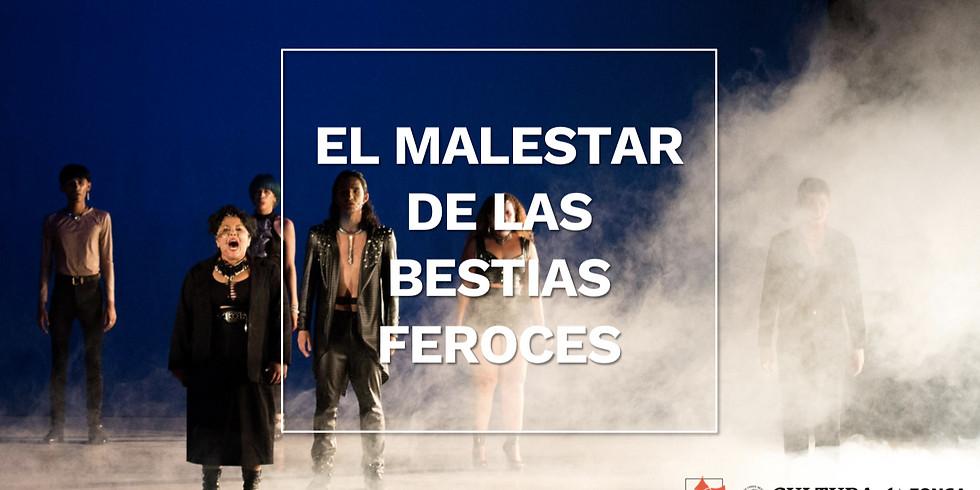 El malestar de las bestias feroces | Teatro del IMSS Tijuana