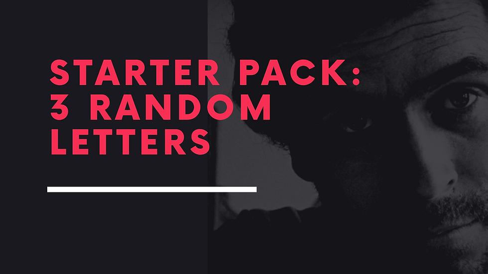 Starter Pack: 3 Random Letters