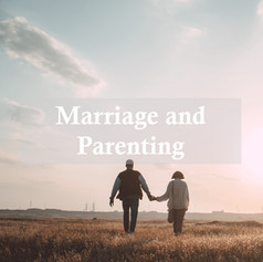 Marriage and Parenting