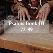 Psalms 73-89