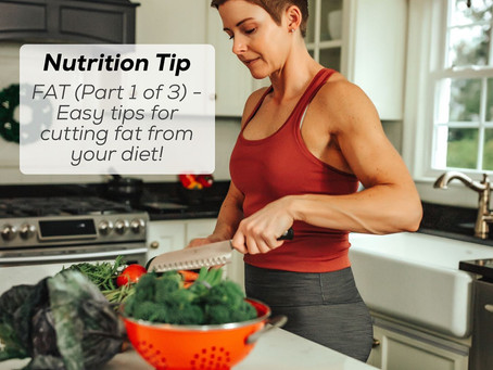 Easy tips for cutting fat from your diet!