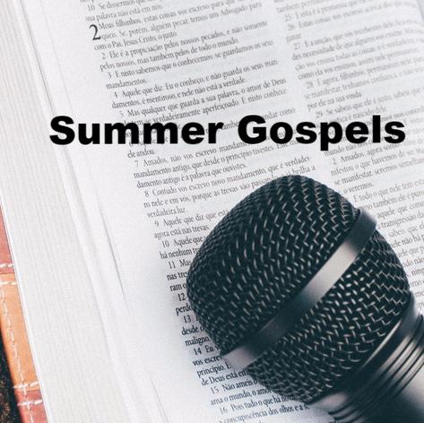 Summer Gospels 2017