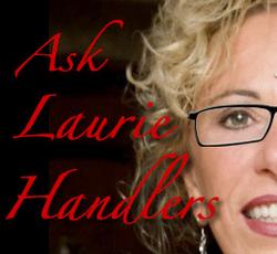 Ask Laurie Handlers