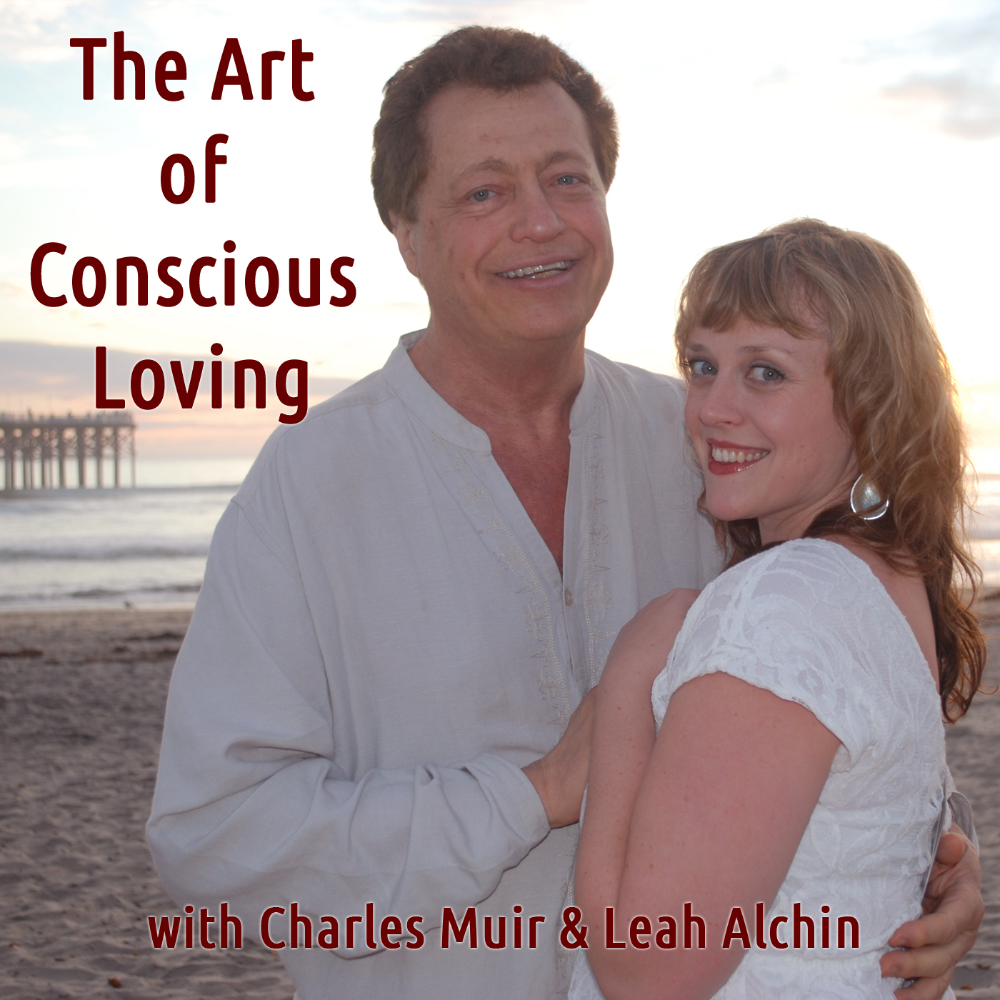 Art of Conscious Loving Podcast