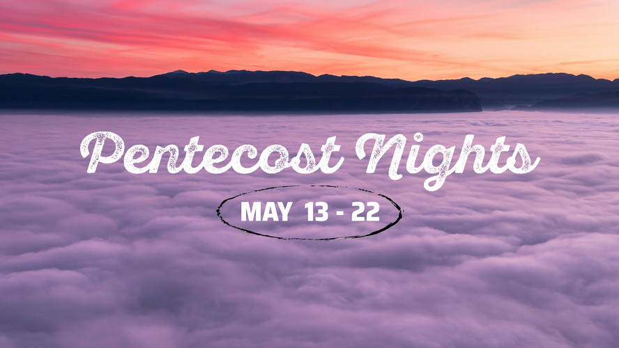 Pentecost Nights
