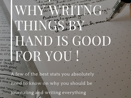 The 4 Facts On Why Writing Things By Hand Is Good For You!